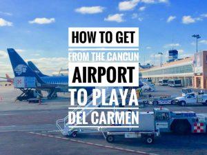 Cancun Airport to Playa Del Carmen