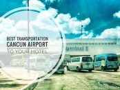 BEst transportation from the Cancun Airport