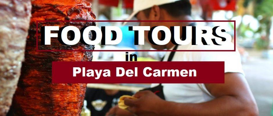 Playa Del Carmen Food Tours