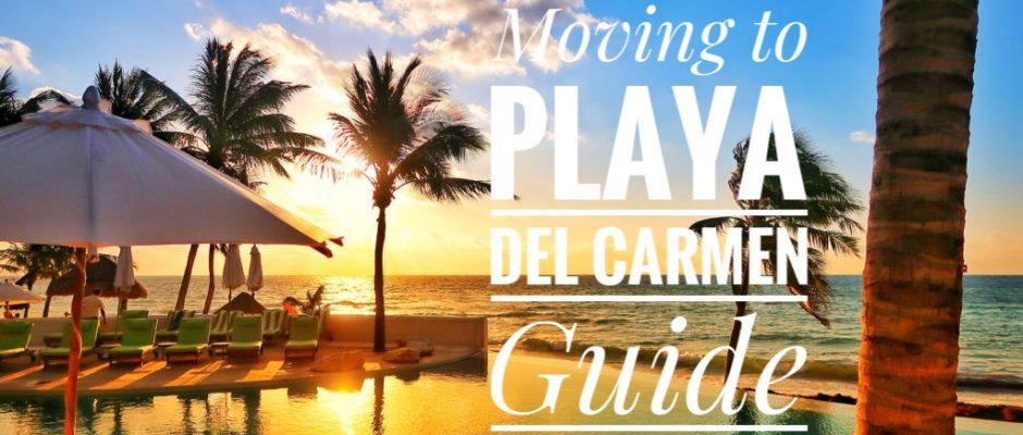 moving to playa del carmen