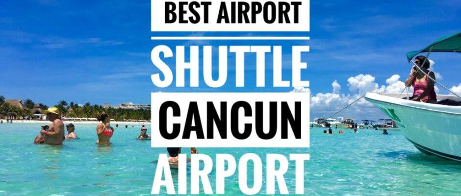 Cancun Airport shuttles