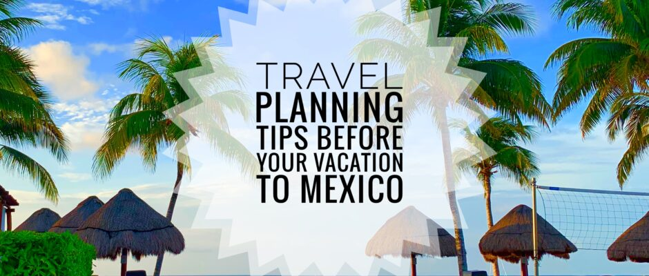 vacation to Mexico