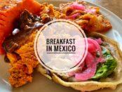 breakfast Mexico