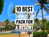 Things to pack for resort