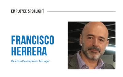 Employee Spotlight: Francisco Herrera