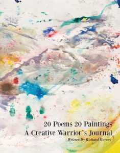 20 Poems 20 Paintings, A Creative Warrior's Journal