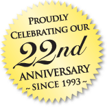 Proudly Celebrating Our 22nd Anniversary - Since 1993