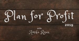 Plan for Profit with Amika Ryan | Shepherd like a girl