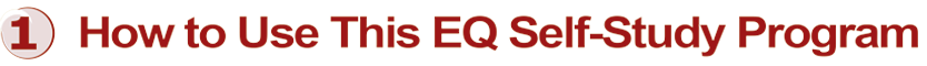 Lesson 1: How to use this EQ Self study program.