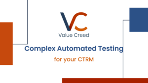 Complex Automated Testing for your CTRM