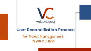 User Reconciliation Process for Ticket Management in CTRM