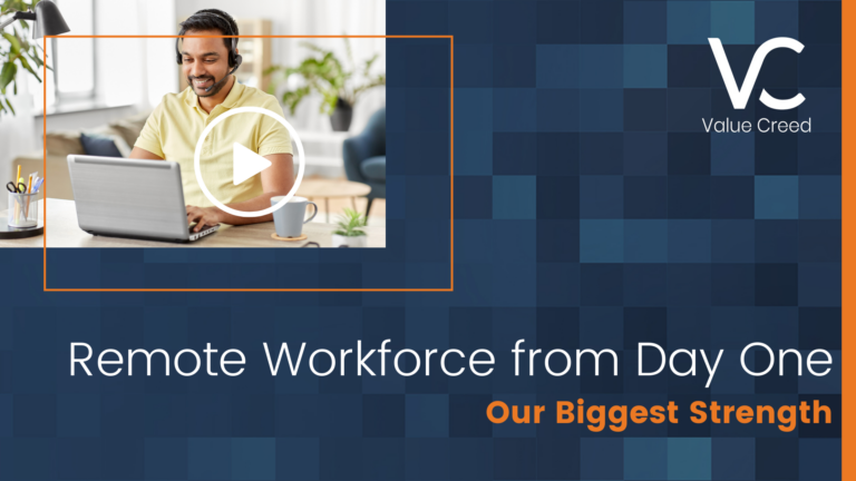 Remote Workforce from Day One – Our Biggest Strength