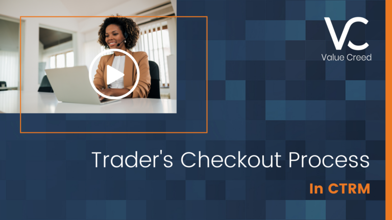 Trader's Checkout Process in CTRM