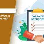 O PAPEL DO MOU NO PROCESSO DE M&A