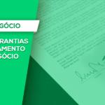 TÍTULOS, GARANTIAS E O FINANCIAMENTO DO AGRONEGÓCIO