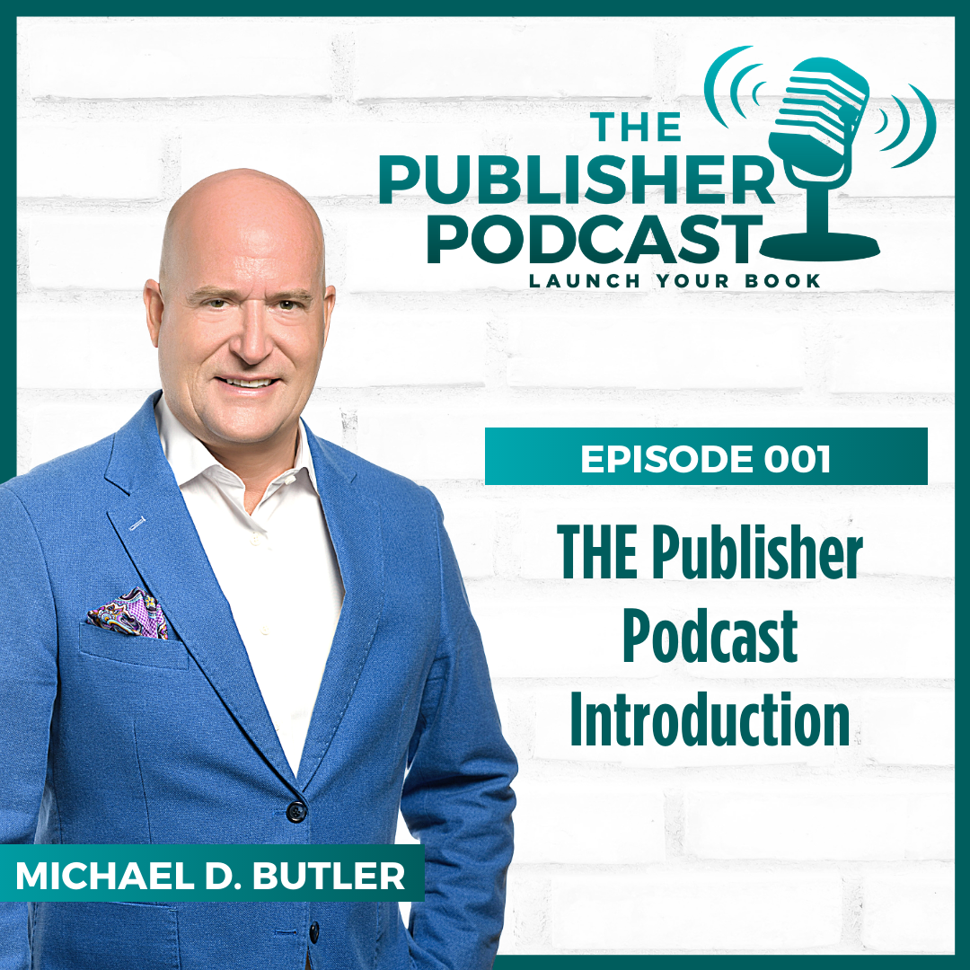 THE Publisher Podcast Introduction