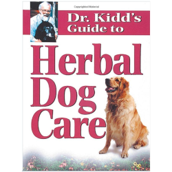 Dr. Kidd's Guide to Herbal Dog Care by Dr. Randy Kidd