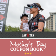 Free Mother's Day Coupon Book from CapTex Tri