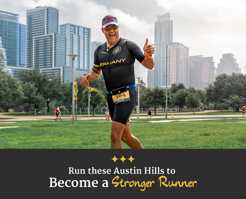 Triathlete gives a thumbs up for the camera during CapTex Triathlon with the Austin skyline in the background. Text on design reads Run these Austin hills to become a stronger runner. Learn more at https://captextri.com/run-these-austin-hills/