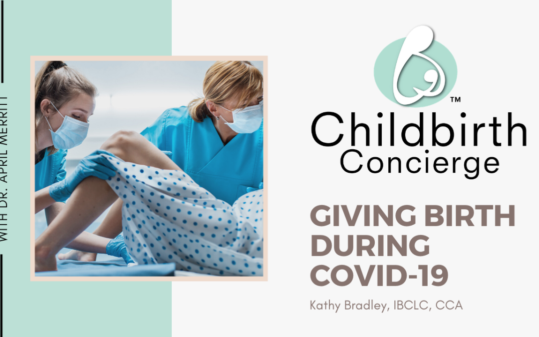 Giving Birth During Covid-19