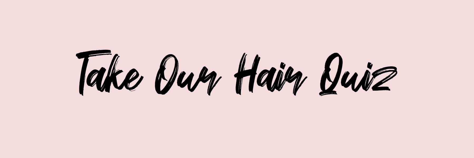 Take the Hair Quiz