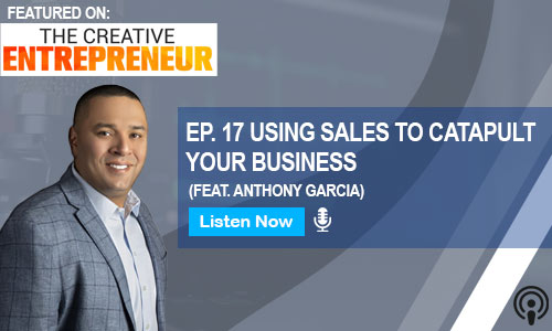 anthony garcia podcast feature the creative entreprenuer