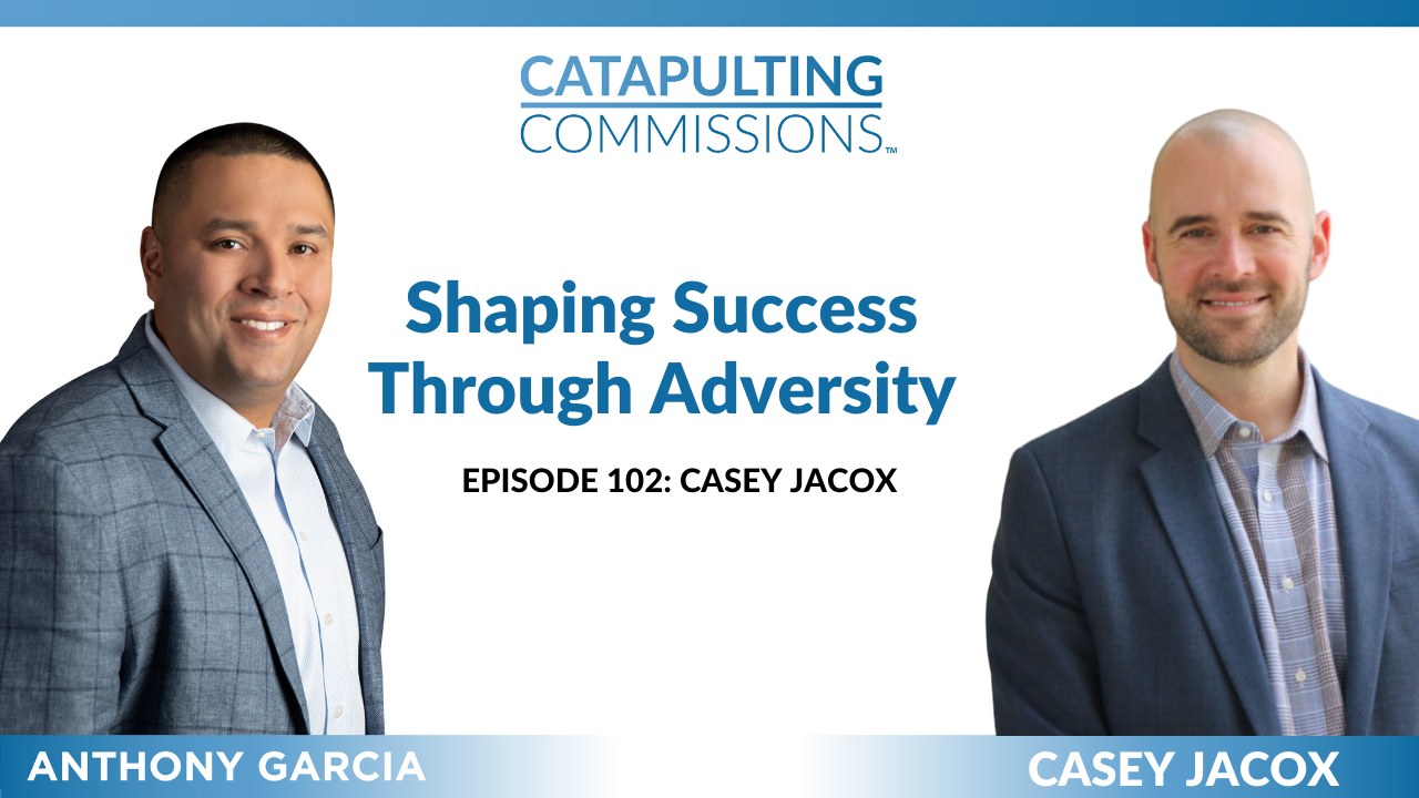 Catapulting Commissions Sales Talk Anthony Garcia