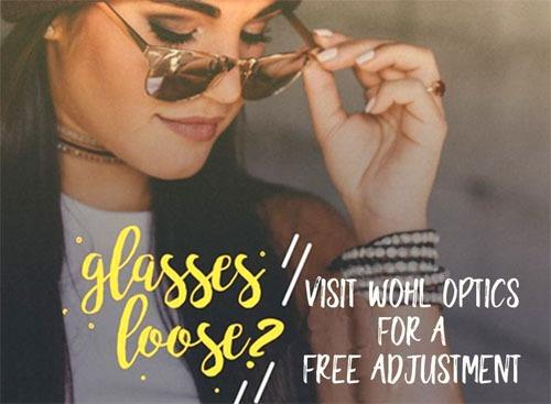 Wohl Optics will Tighten Loose Frames Free