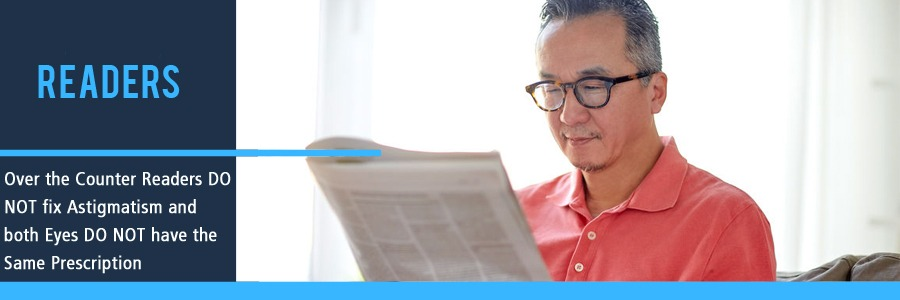 Over The Counter Reading Glasses do not Correct Astigmatism