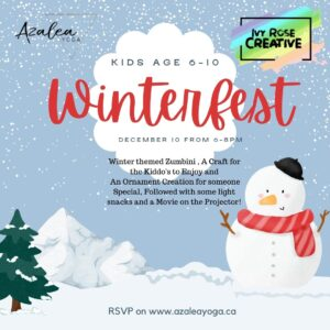 Kids Age 6-10 Winterfest December 10 from 6-8pm