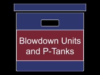 Blowdown Units and P-Tanks