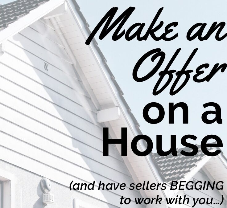 How to Make an Offer on a House on the Spot!