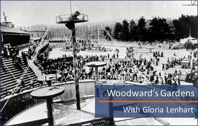 Woodward's Gardens - SFHS Program