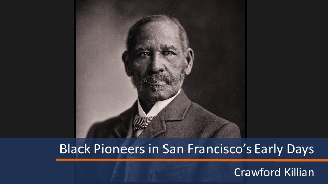 Black History in Early San Francisco