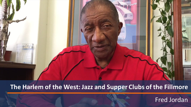 Harlem of the West - Clubs of Fillmore; SFHS Presentation