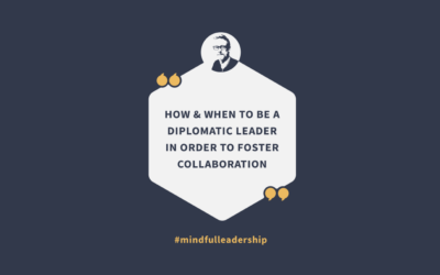How and When to be a Diplomatic Leader in Order to Foster Collaboration