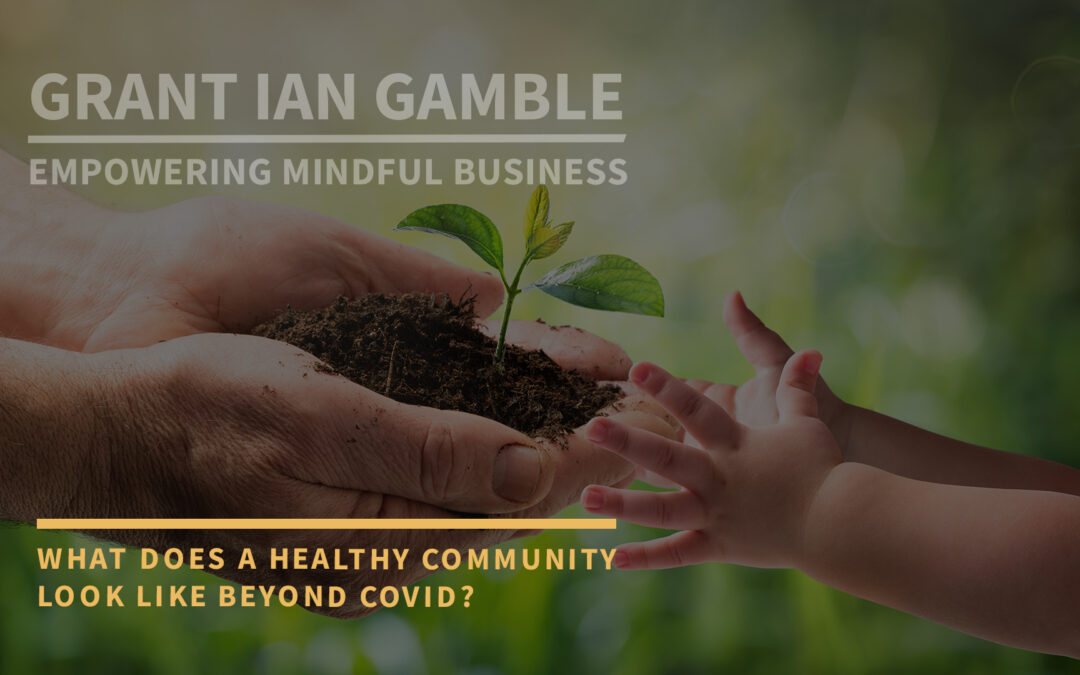 What Does a Healthy Community Look Like Beyond COVID?