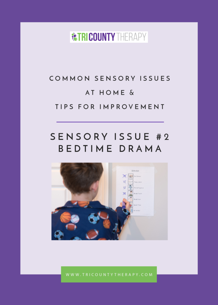 Sensory Issue Two: Bedtime Drama