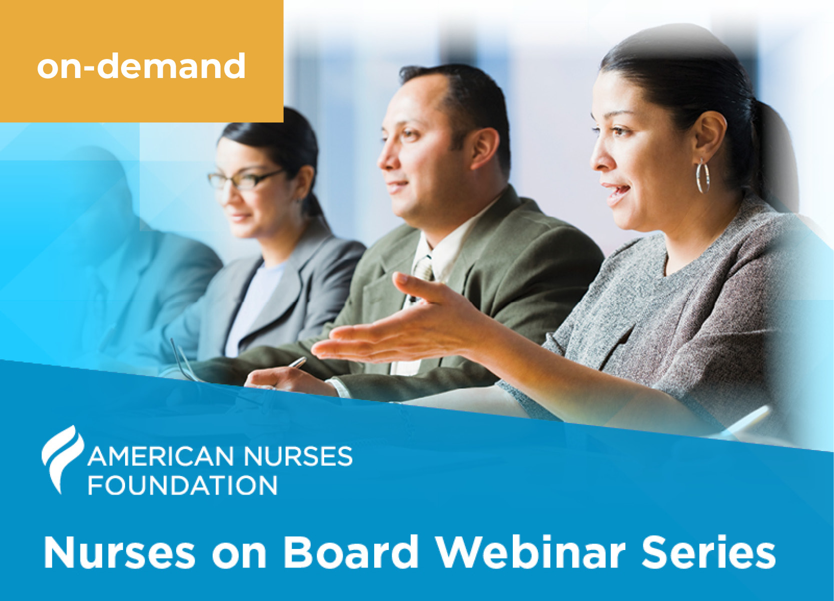 American Nurses Foundation. Nurses on Board Webinar Series