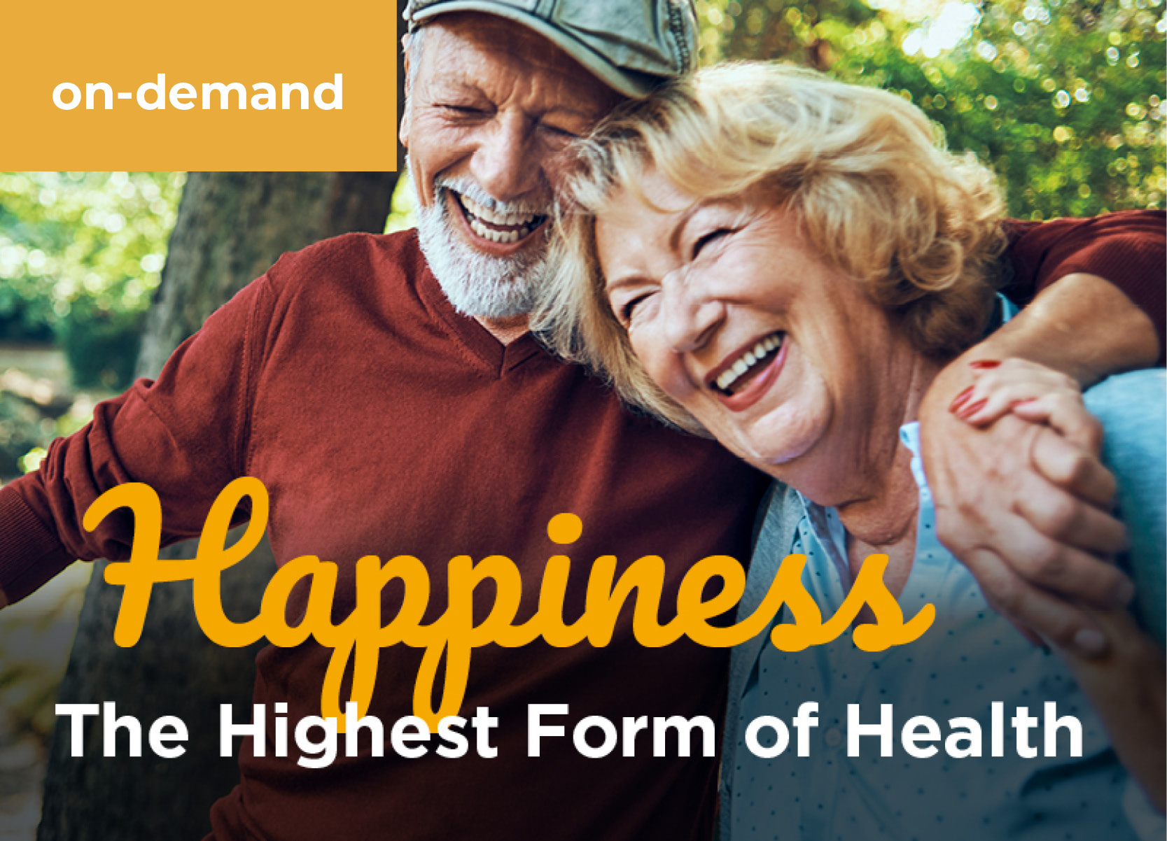 Happiness. The Highest Form of Health