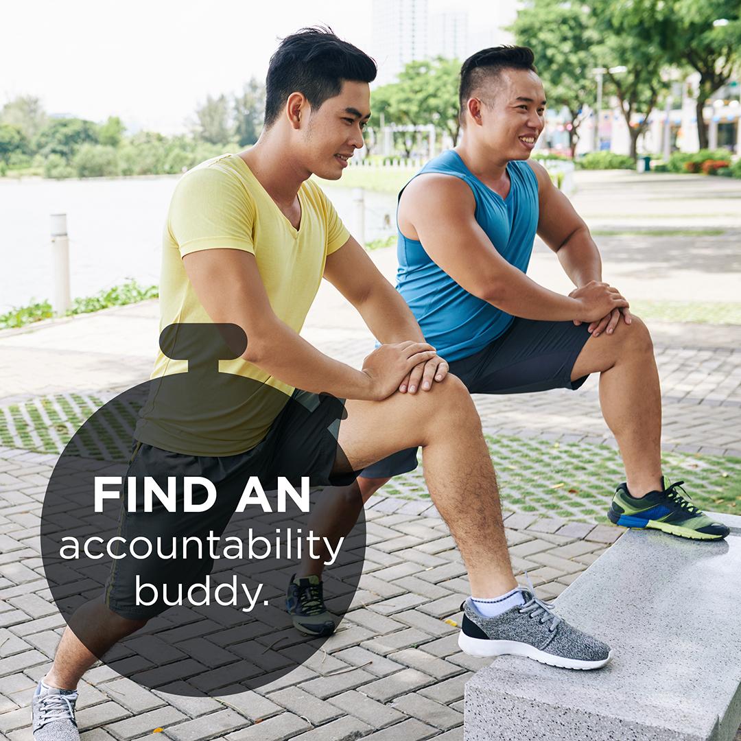 Find an accountability buddy