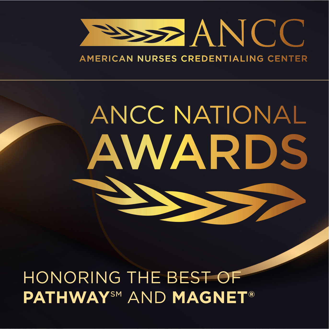 ANCC 2021 NATIONAL AWARDS. Honoring the Best of Pathway and Magnet
