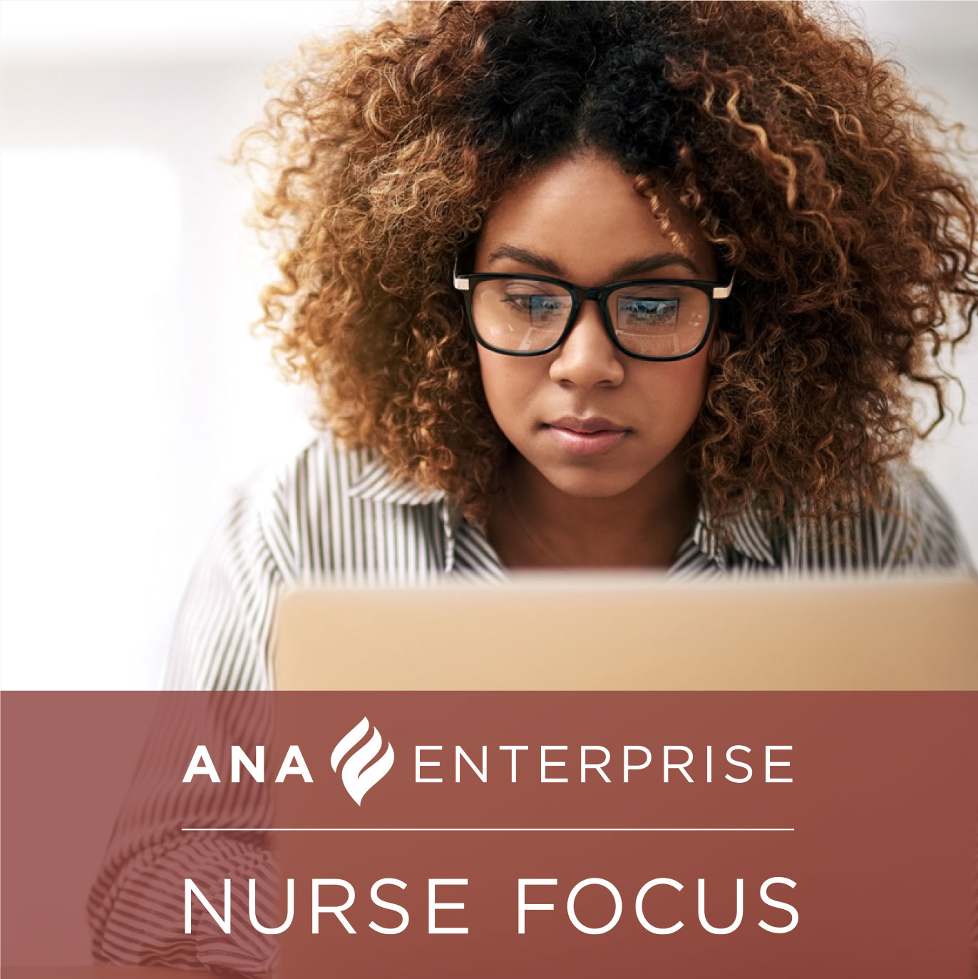 ANA Enterprise Nurse Focus