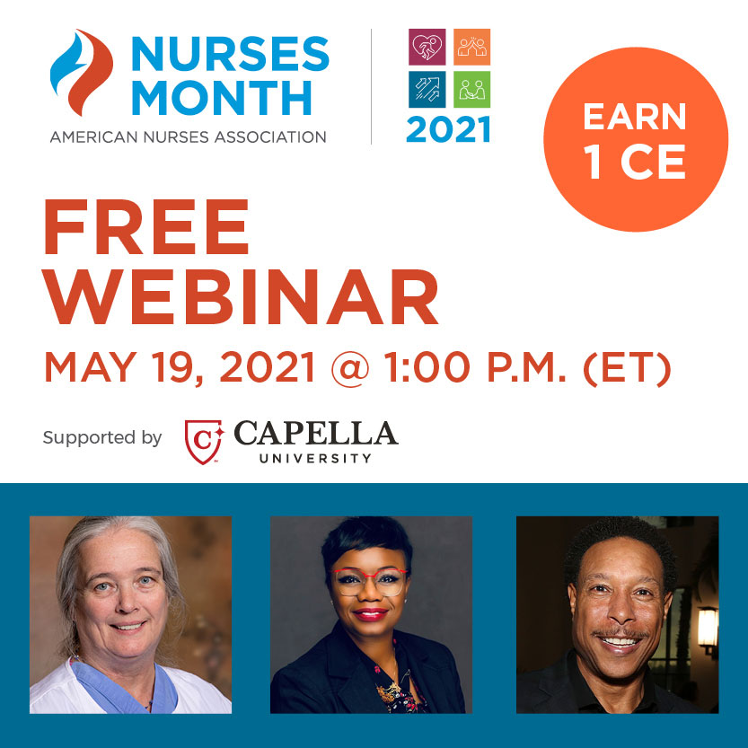 Nurses Month Free Webinar May 19, 2021 at 1:00 PM (ET). Supported by Capella