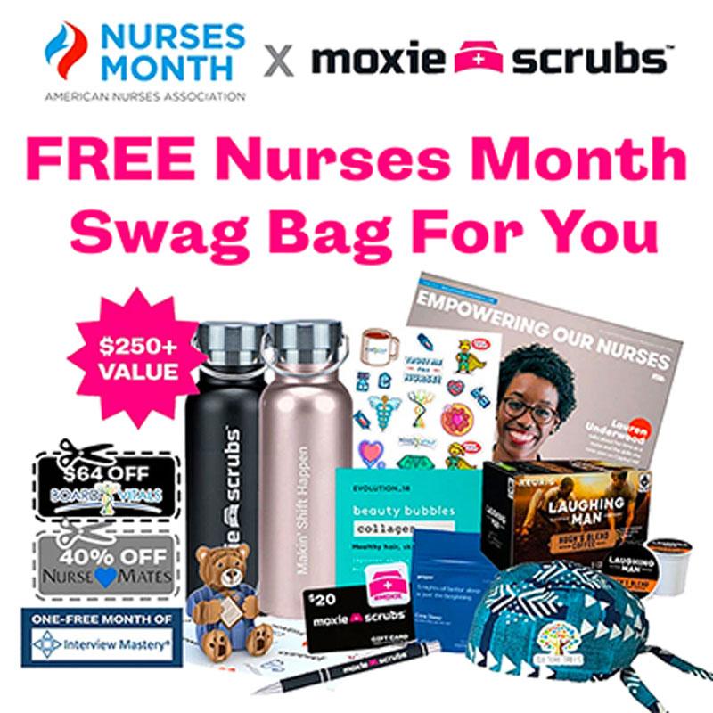 ANA Nurses Month. Moxie Scrubs. Free Nurses Month Swag Bag for You. $250+ Value.