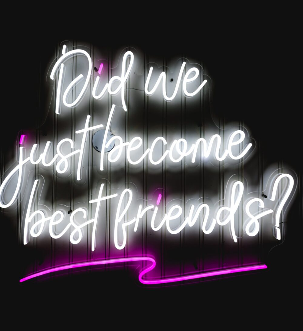 did-we-just-become-best-friends-sign
