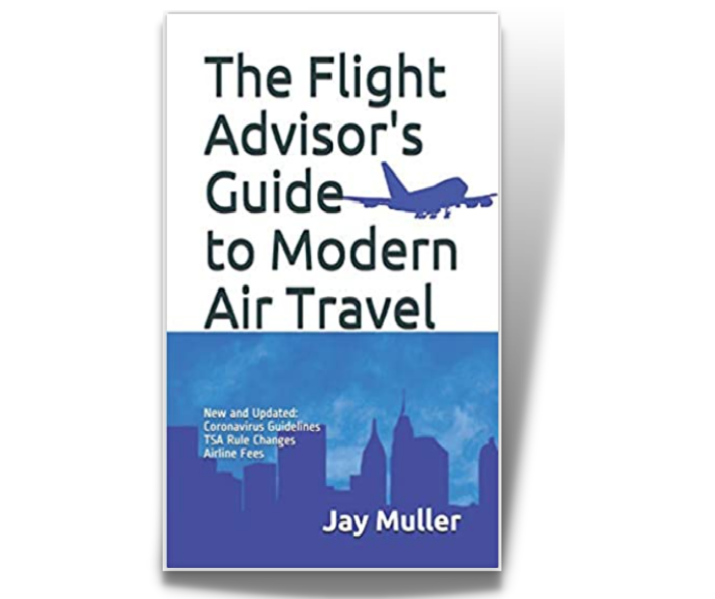 Read more about the article The Flight Advisor's Guide to Modern Air Travel