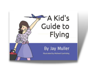 Read more about the article New Book: A Kid's Guide to Flying