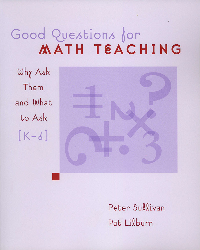 What Are Good Math Questions to Ask Students?