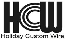 Holiday Custom Wire